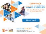 Coffee Talk Du học Singapore ngành du lịch khách sạn cùng SDH