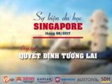 Chuỗi sự kiện du học Singapore Cùng bạn quyết định tương lai