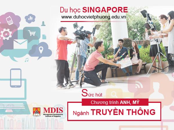 Du học Singapore ngành Truyền thông Sức hút chương trình Anh, Mỹ