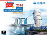 Bí mật ngành du lịch khách sạn tại Singapore 2018