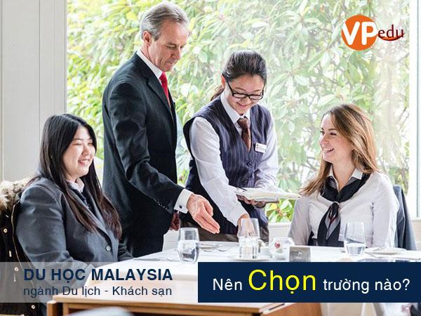 Chọn trường nào để du học Malaysia ngành du lịch khách sạn 2018