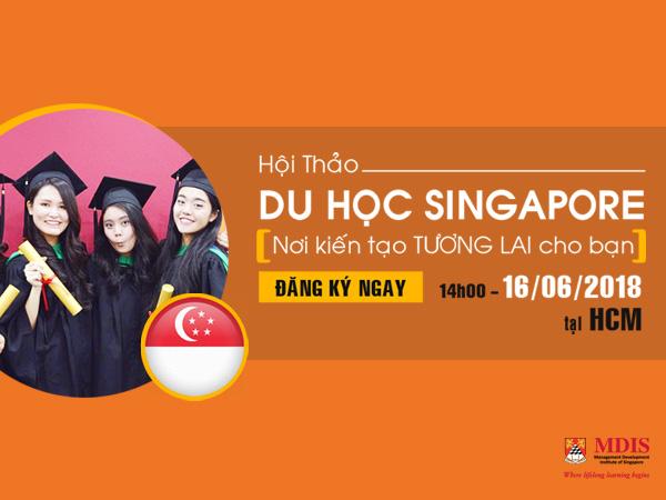Hội thảo du học Singapore cùng Học viện MDIS lần II - 2018