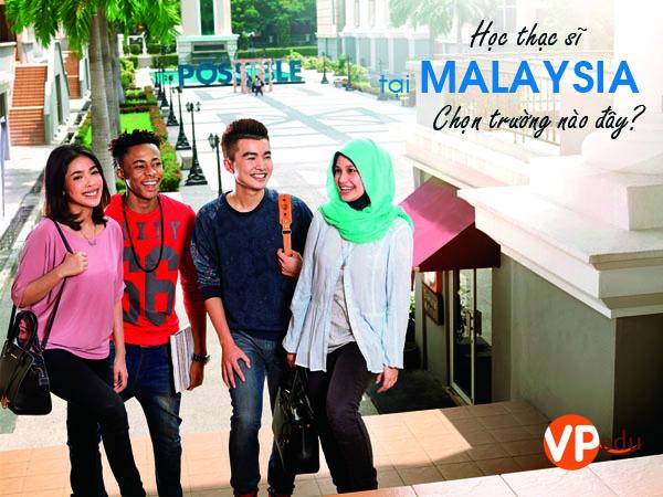 Du học thạc sĩ tại Malaysia, chọn trường nào đây
