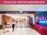 Ưu đãi du học Singapore cùng Học viện PSB 2019