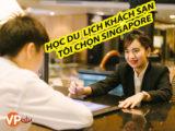 Học ngành du lịch khách sạn tại Singapore có dễ xin việc không