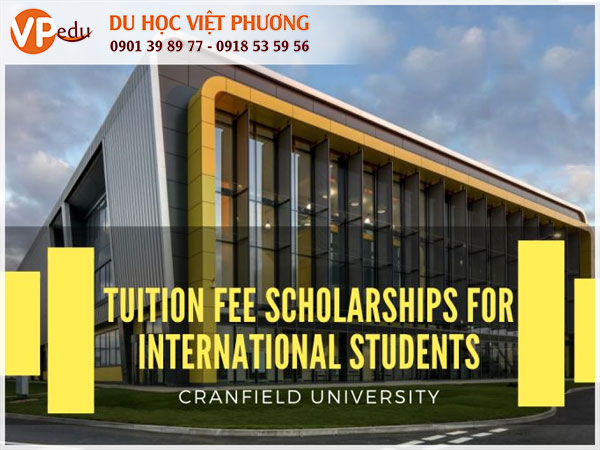 Học bổng toàn phần du học Anh Quốc tại đại học Cranfield: tìm hiểu ngay
