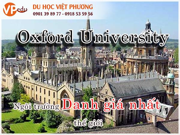 Đại học Oxford là ngôi trường lâu đời Anh Quốc. Trường được thành lập vào năm 1167.